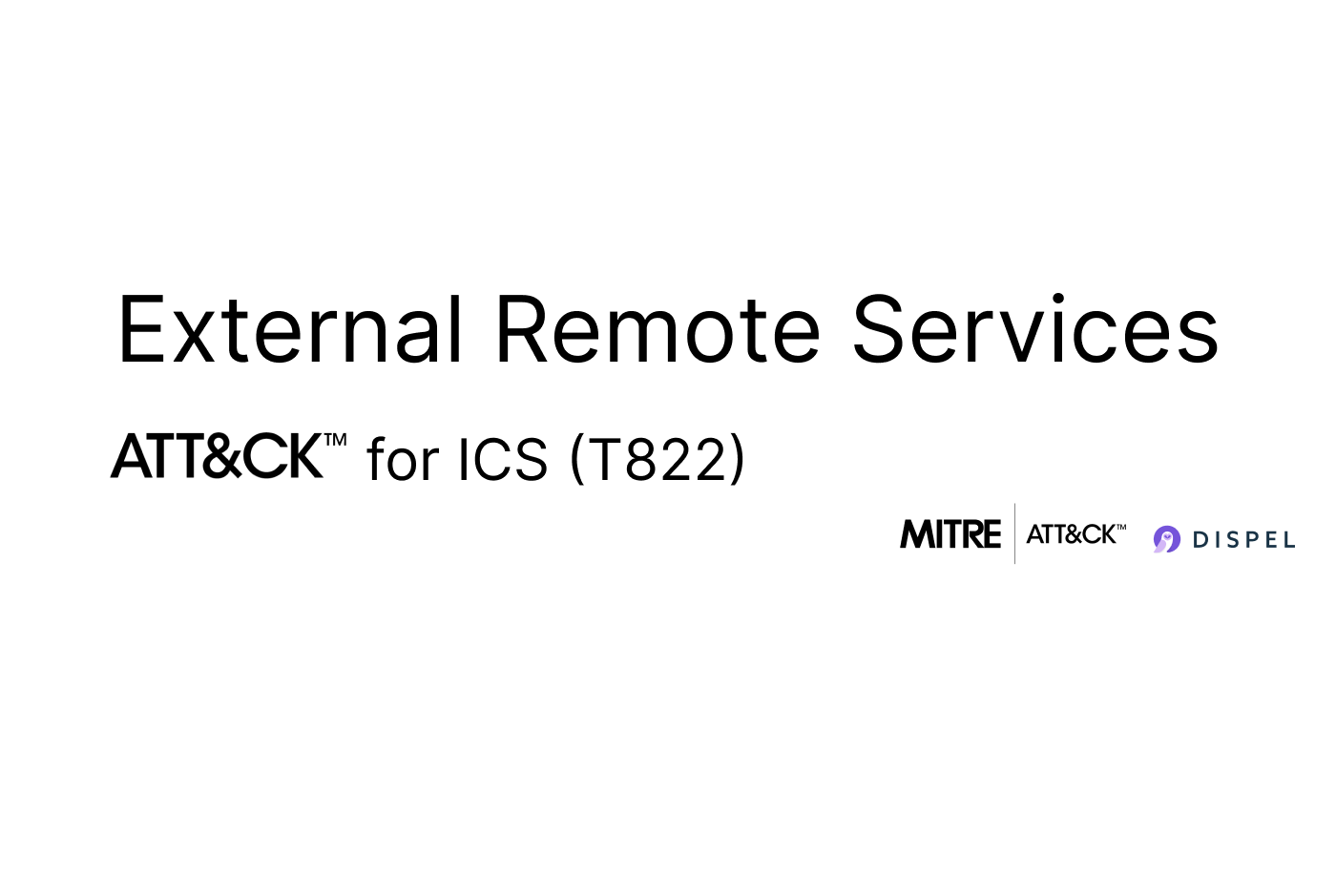 MITRE Att&ck for ICS: External Remote Services