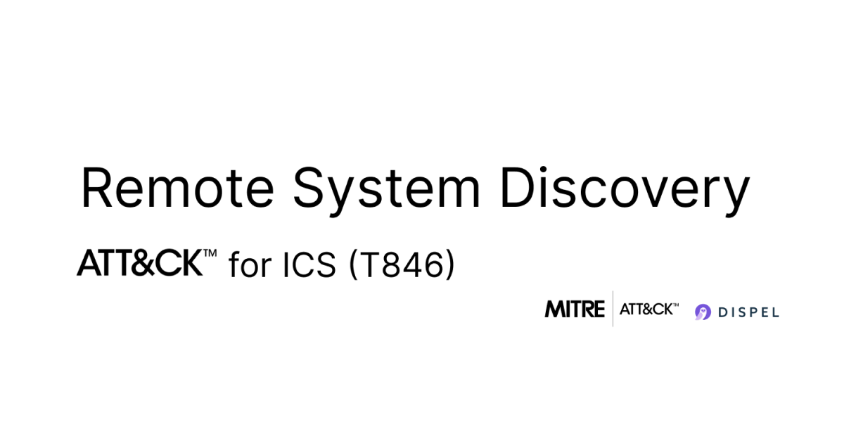 MITRE Att&ck for ICS: Remote System Discovery