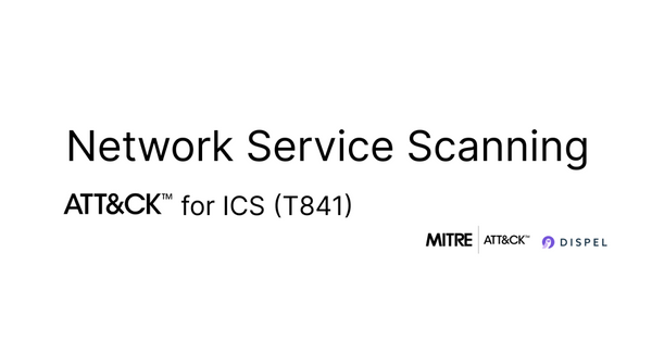 MITRE Att&ck for ICS: Network Service Scanning